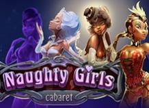 Играйте на деньги в Naughty Girls Cabaret (Кабаре Озорных Девушек)